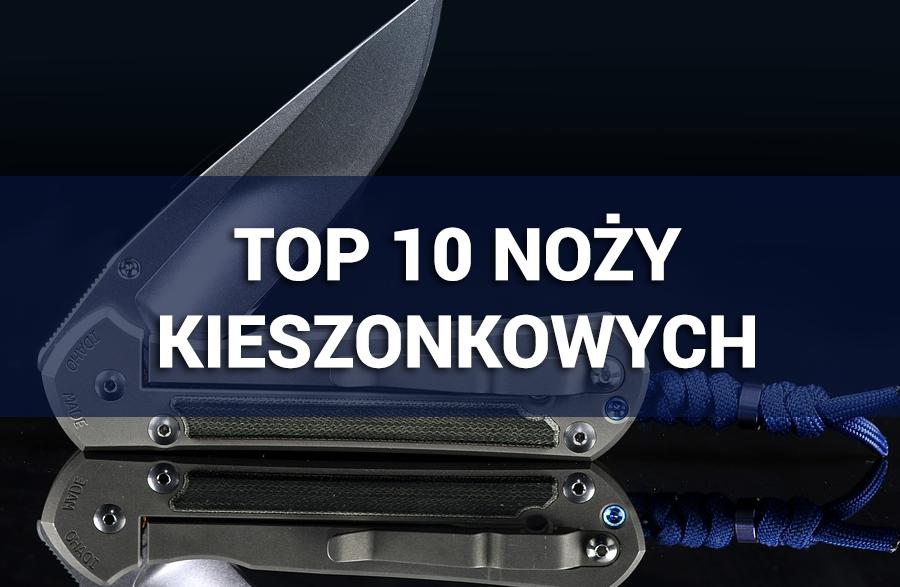 TOP 10 Noży Kieszonkowych